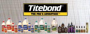 Клей Titebond: разновидности и применение